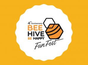 4th Anniversary BEEHIVE BE HAPPY FUN FEST